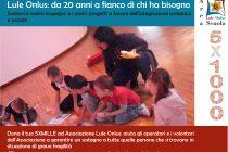 campagna 5X1000 Lule Onlus Milano - sostegno impegno a favore di minori