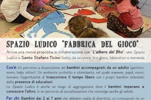 """locandina spazio ludico """"Fabbrica del gioco"""" Santo Stefano Ticino - Lule Onlus - Progetto Comunità Possibile"""