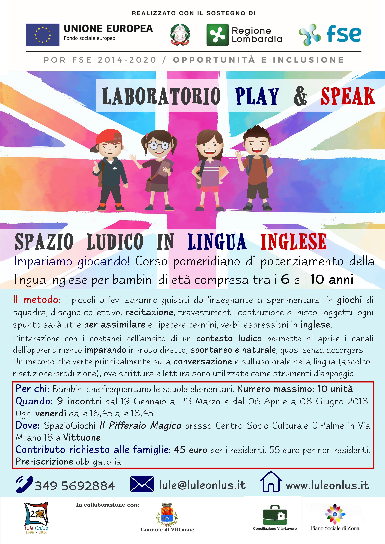 Laboratorio PLAY & SPEAK,spazio ludico in lingua inglese. Da Venerdì 17 marzo presso Il Pifferaio Magico di Vittuone, Impariamo giocando