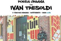 POESIA URBANA con IVAN TRESOLDI Cascina Fagnana – Via Fagnana 6 a Buccinasco (MI) - Lule milano