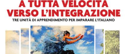 """""""A TUTTA VELOCITÀ VERSO L'INTEGRAZIONE – Tre unità di apprendimento per imparare l'italiano"""" - Progetto Fami Snail - Lule Milano per minori stranieri non accompagnati"""