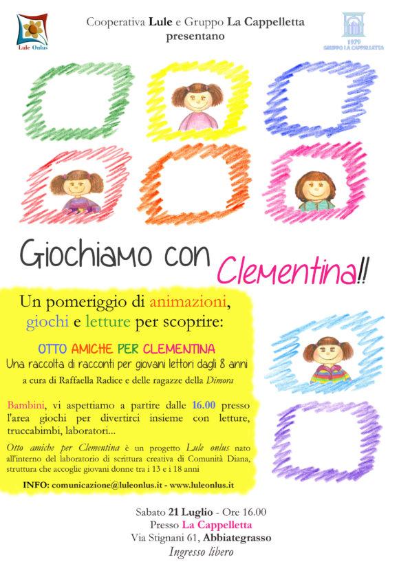 """Locandina del pomeriggio promosso da Lule Onlus presso la Cappelletta per promuovere """"Otto amiche per Clementina"""". animazione e giochi per bambini"""