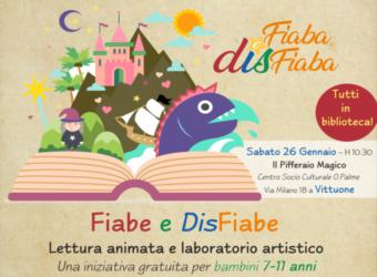 presentazione con letture animate di Fiabe e DisFiabe – La raccolta che racconta in fiaba le sfida della disabilità. Progetto Lule e Memoria del mondo per bando siae