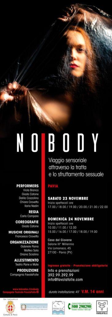 """Pavia """"NoBody"""", l'installazione teatrale realizzata da Compagnia Teatrale FavolaFolle, in collaborazione con Associazione Lule Onlus, sul fenomeno della tratta e dello sfruttamento sessuale ed ideata all'interno del progetto """"Mettiamo le Ali – Dall'emersione all'integrazione"""""""