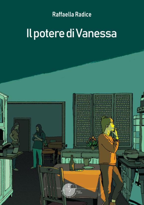 Il potere di Vanessa , edito da La Memoria del Mondo Libreria Editrice di Magenta. Raffaella Radice. Minori, Diana, Bullismo