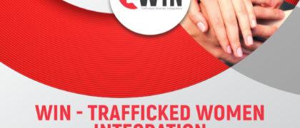 """progetto WIN – Trafficked Women Integration, finanziato dal Fondo dell'Unione Europea per l'Asilo, la Migrazione e l'Integrazione (AMIF) per favorire l'integrazione socio-economica di donne vittime di tratta a scopo di sfruttamento sessuale e prevenire il loro """"ri-traffico"""""""